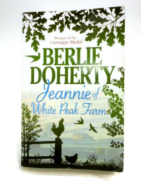 Jeannie of White Peak Farm By Berlie Doherty