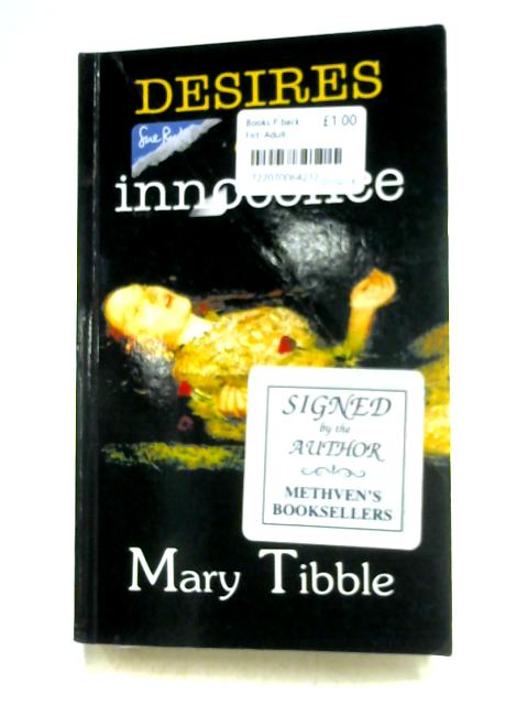 Desires of Innocence by Mary Tibble