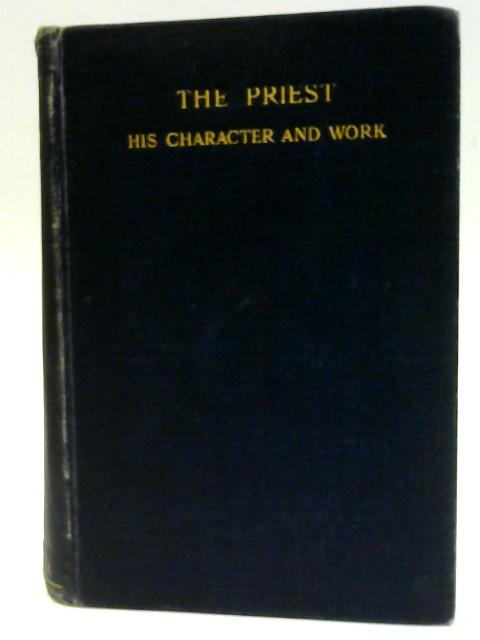 The Priest. his character and work. by James Keatinge