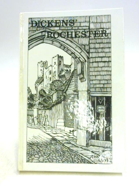 Dickens' Rochester by John Oliver