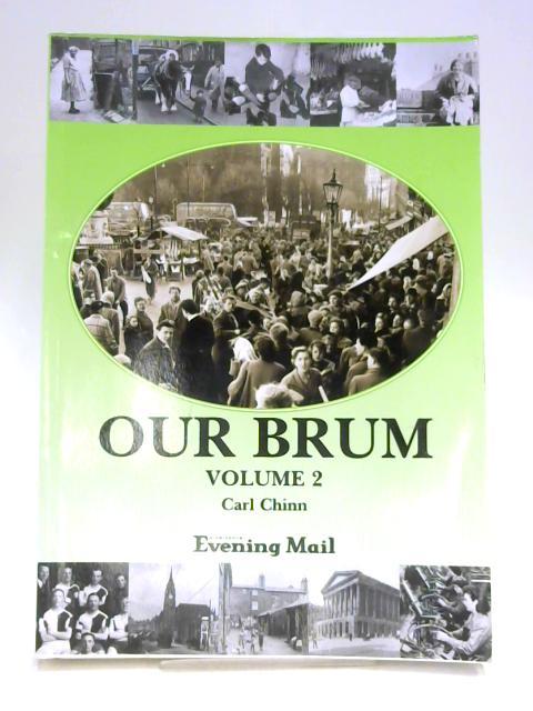 Our Brum: Vol 2 by Carl Chinn