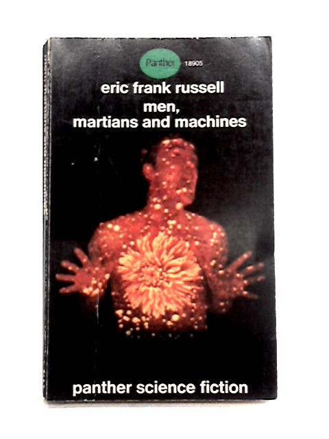 Men, Martians, and Machines by Eric Frank Russell