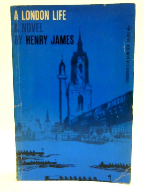 A London life (An Evergreen book) by James, Henry