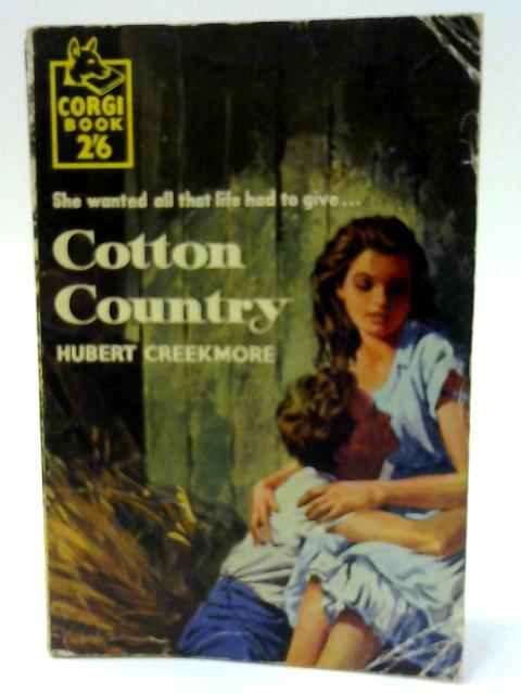 Cotton Country by Hubert Creekmore