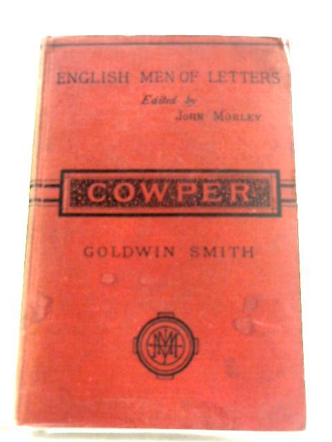 Cowper By Goldwin Smith