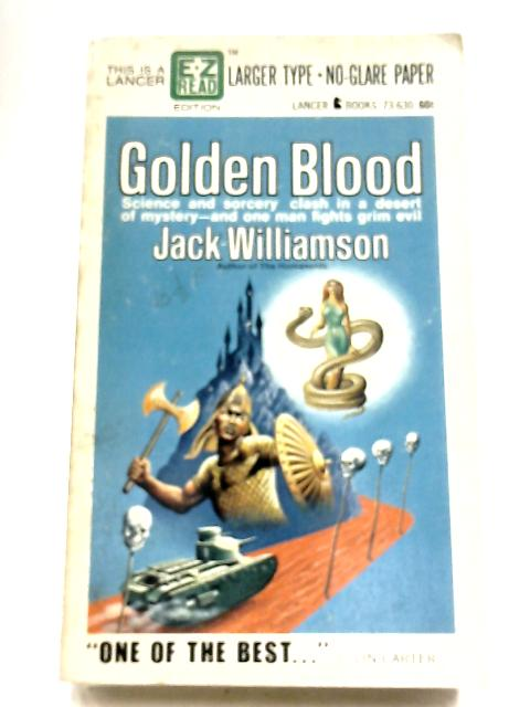 Golden Blood By Jack Williamson