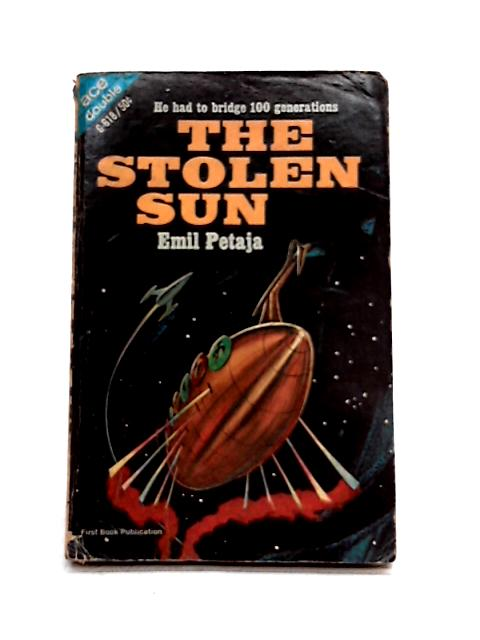 The Ship from Atlantis; and The Stolen Sun - ACE Double Paperback by H. Munn and E. Petaja