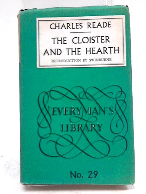 Cloister & The Hearth by Charles Reade