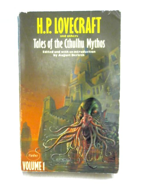 Tales of the Cthulhu Mythos Volume 1 by H.P. Lovecraft