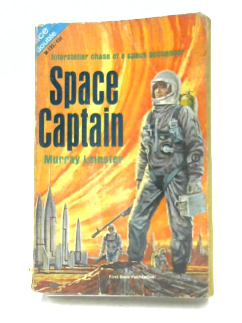 Space Captain and the Mad Metropolis by M. Leinster & P.E. High