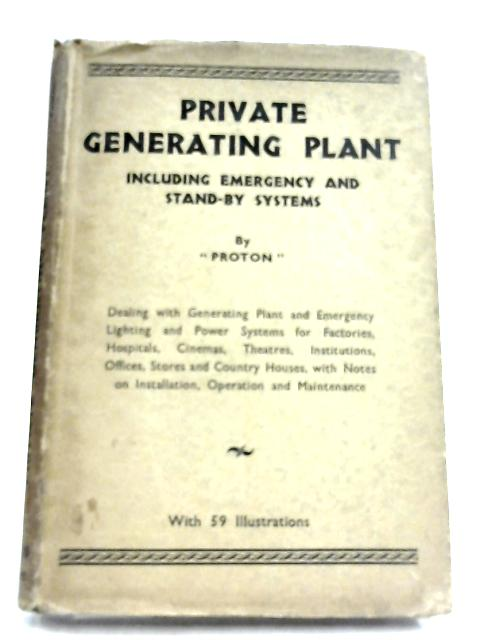 Private Generating Plant By Proton