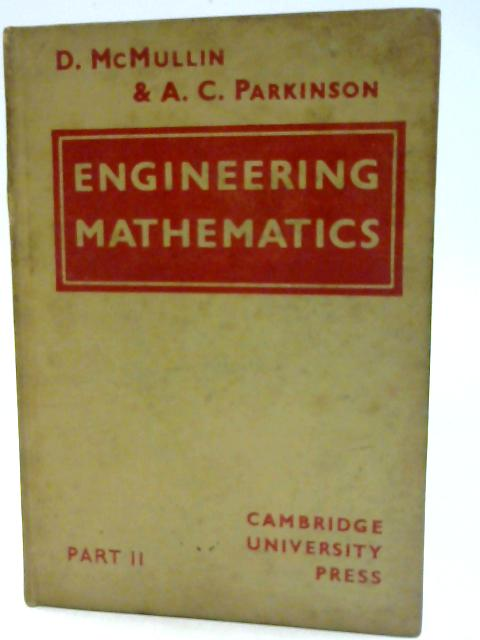 An Introduction to Engineering Mathematics Part 2 by D. McMullin