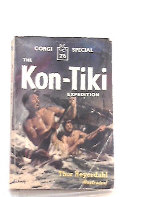 Kon Tiki Expedition by Thor Heyerdahl