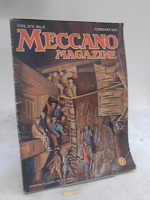 Meccano Magazine Vol XV No 2 February 1930 by Anon