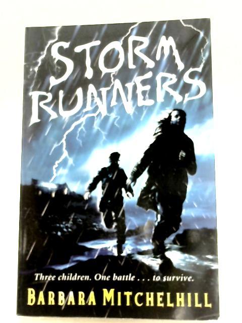 Storm Runners By Barbara Mitchelhill