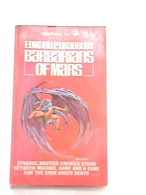 The Barbarians of Mars by Edward P. Bradbury