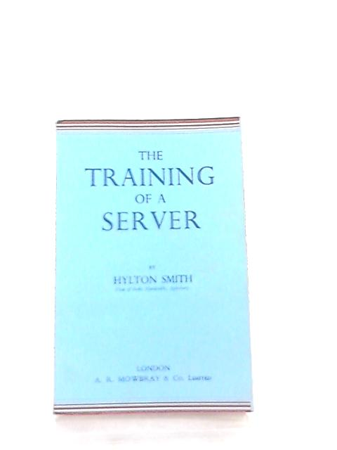 The Training of Server by Hylton Smith