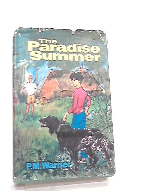 The Paradise Summer by P. M. Warner