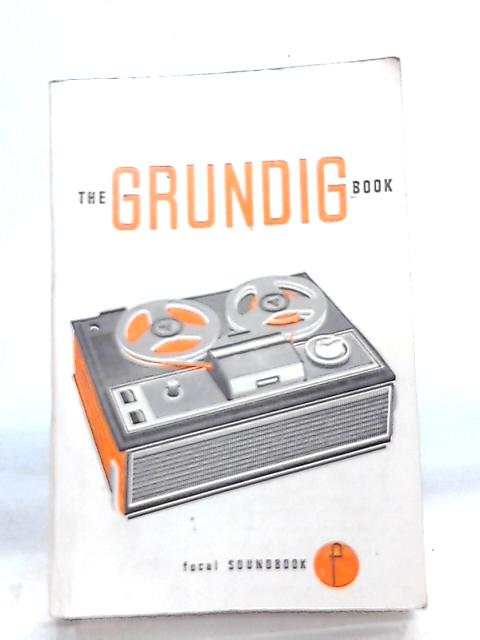 Grundig Book (Soundbooks) by F. Purves