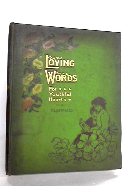 Loving Words For Youthful Hearts vol IX By L laurenson[ed.]