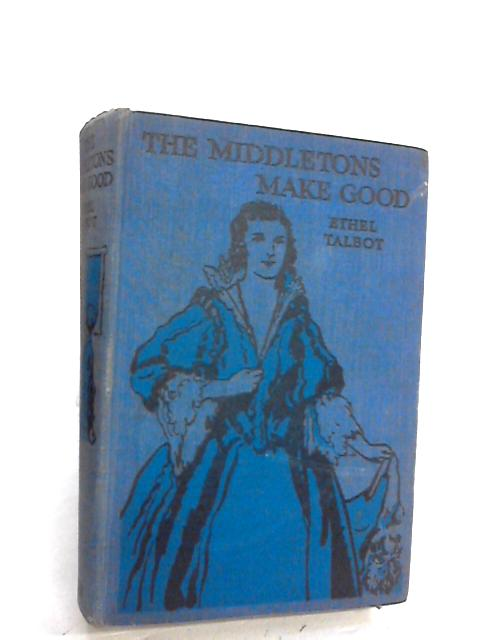 The middletons make good by Ethel Talbot