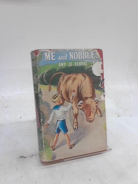 Me and Nobbles by Amy Le Feuvre