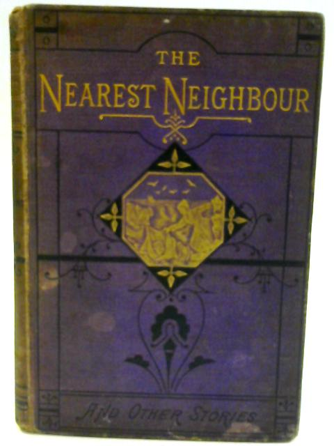 The Nearest Neighbour By Frances Browne