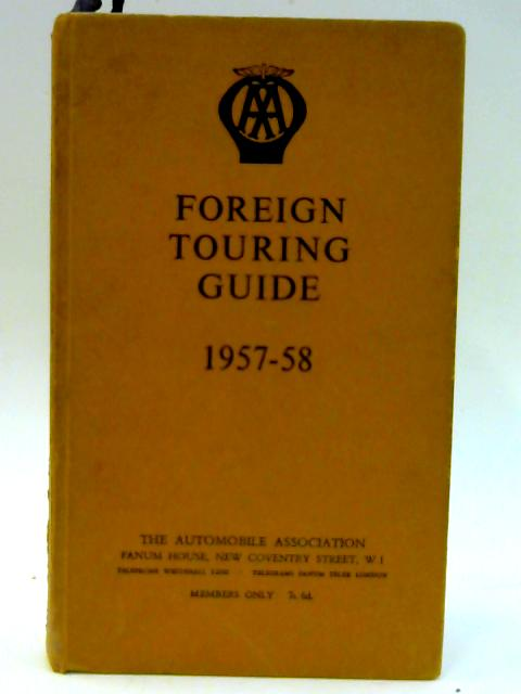 Foreign Touring Guide 1957-58 by Unknown