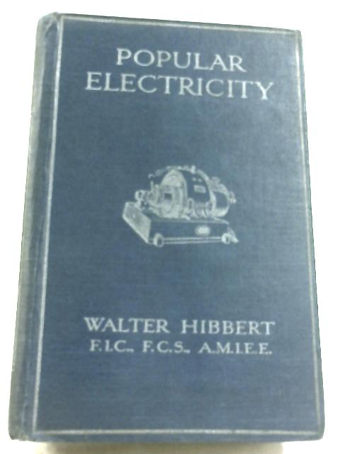 Popular Electricity By Walter Hibbert