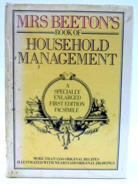 Beeton'S Book Of Household Management. by Beeton, Isabella