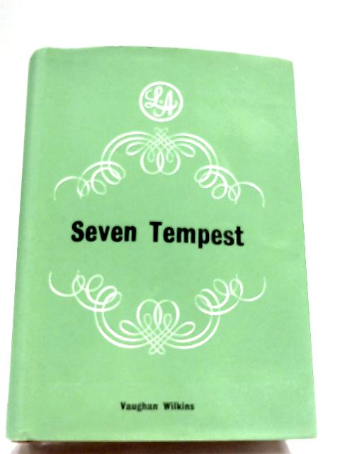 Seven Tempest by Vaughan Wilkins