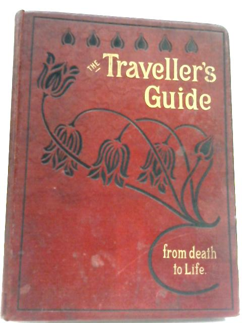 The Traveller's Guide From Death To Life by Menzies