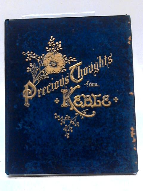 Precious Thoughts From Keble by John Keble
