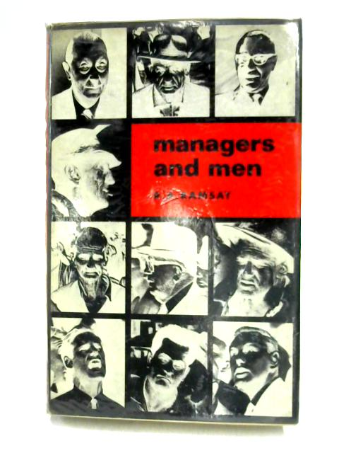 Managers and Men By R.A. Ramsay