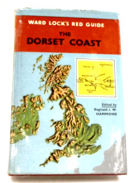 The Dorset Coast by Reginald J. W. Hammond