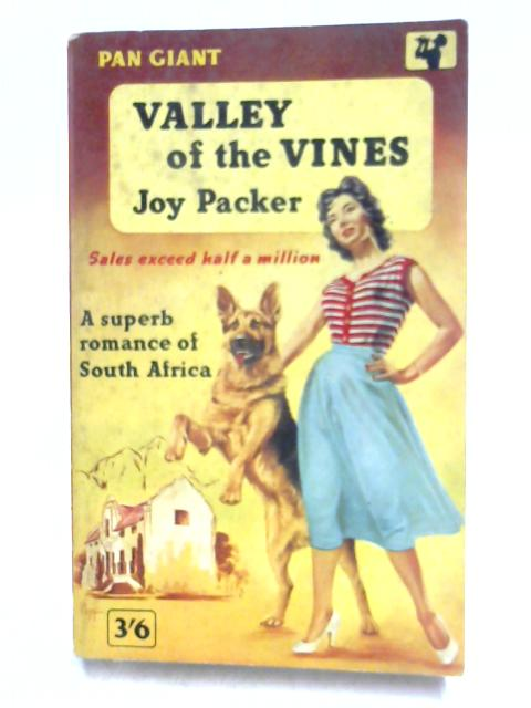 Valley of the Vines By Joy Packer