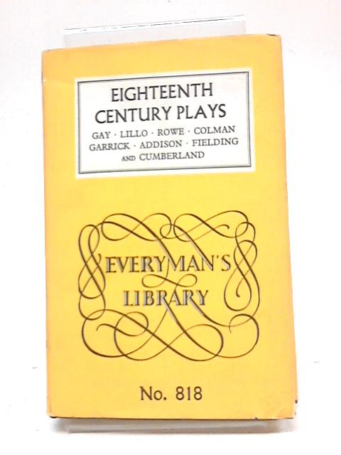 Eighteenth Century Plays By Various