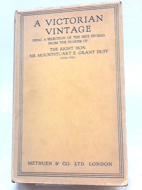 A Victorian Vintage by E.Grant Duff