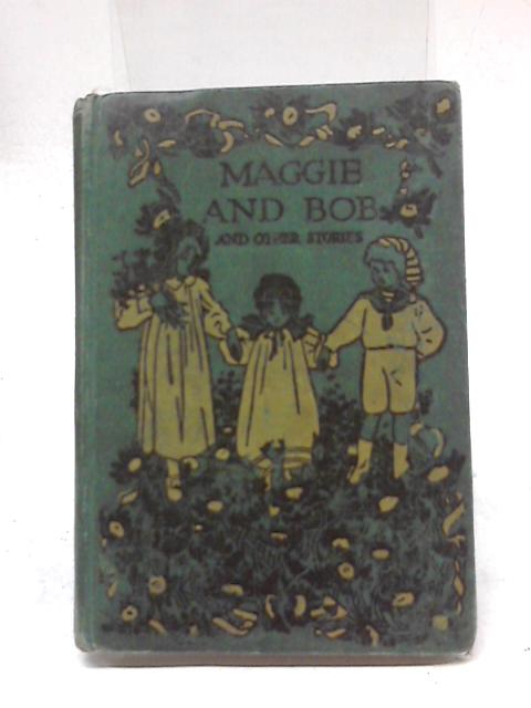 Maggie And Bob And Other Stories by Z.A.R. Nesbit