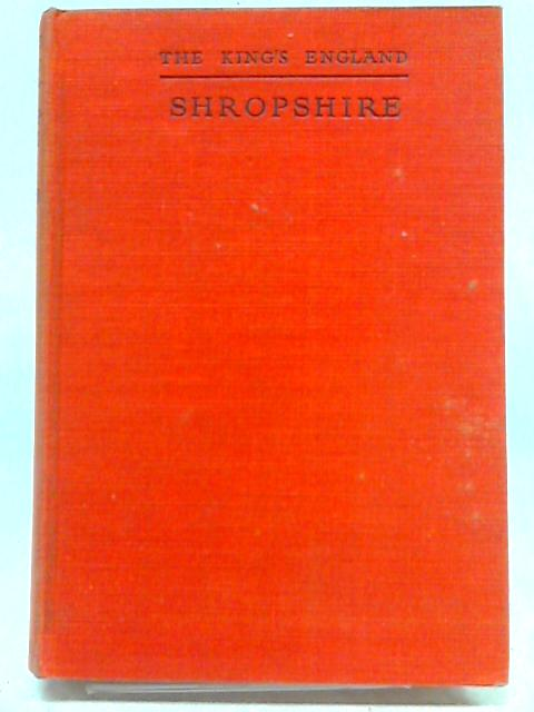 The King's England Shropshire By Arthur Mee