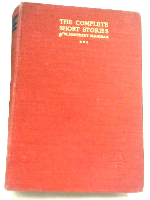 The Complete Short Stories: Volume III by W. Somerset Maugham