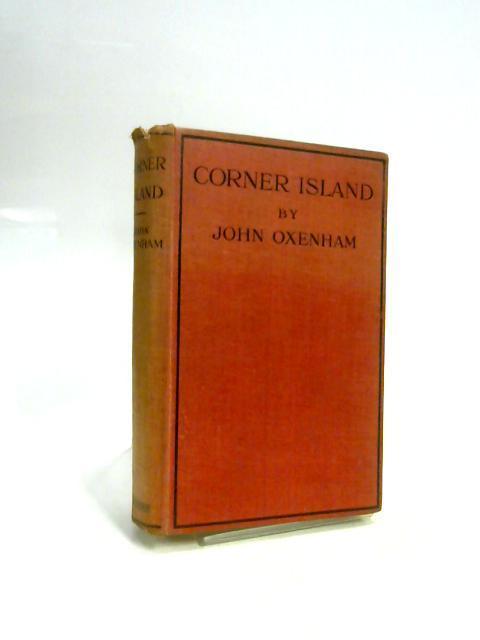 Corner Island by John Oxenham