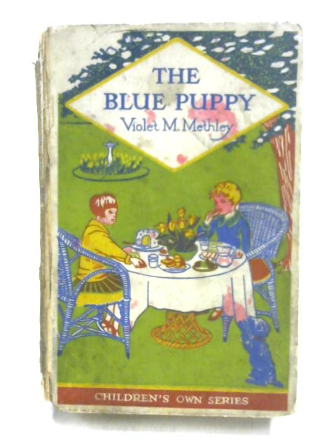 The Blue Puppy By Violet M. Methley