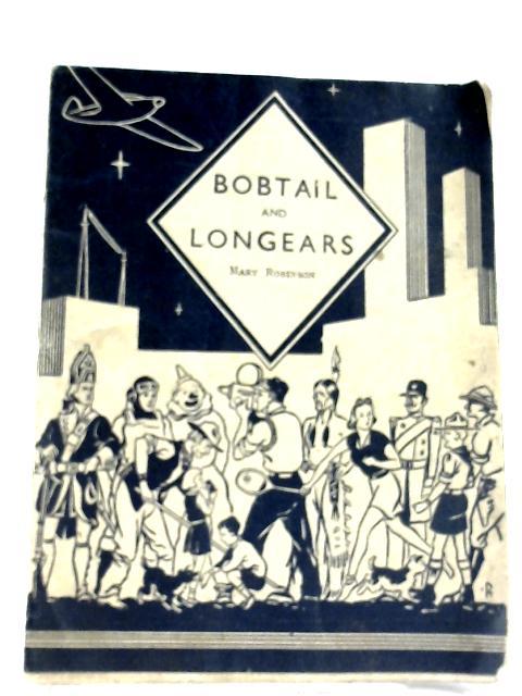 Bobtail and Longears by Mary Robinson