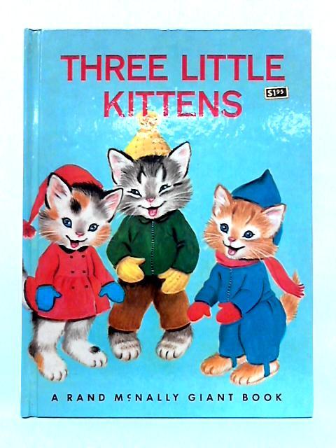 Three Little Kittens by Eliza Lee Follen