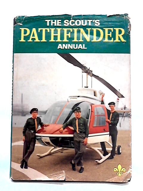 The Scout's Pathfinder Annual 1970 by Anon
