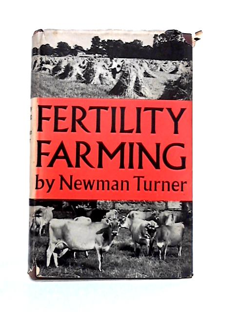 Fertility Farming by Newman Turner
