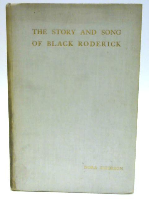 The Story and Song of Black Roderick by Dora Sigerson