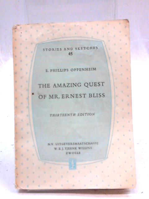 The Amazing Quest of Mr Ernest Bliss by Oppenheim
