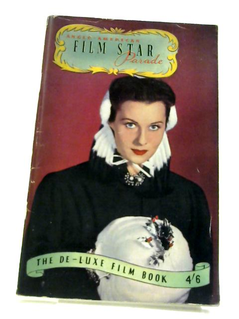 Anglo American Film Star Parade De luxe Film Book by Anon